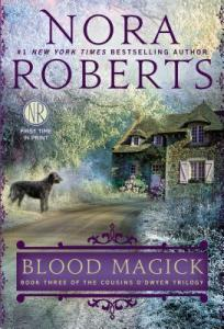 Blood Magick.Nora Roberts
