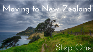 Moving to New Zealand, Step 1
